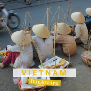 Itinéraire vietnam
